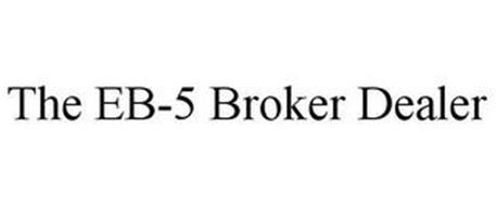 THE EB-5 BROKER DEALER