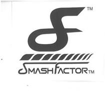 SF SMASHFACTOR