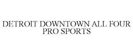 DETROIT DOWNTOWN ALL FOUR PRO SPORTS