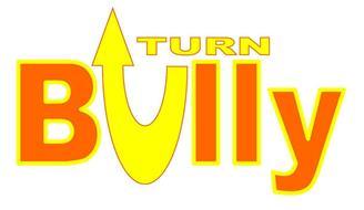 UTURN BULLY