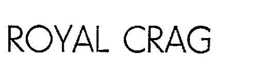 ROYAL CRAG
