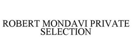 ROBERT MONDAVI PRIVATE SELECTION