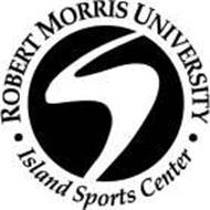 ROBERT MORRIS UNIVERSITY; ISLAND SPORTS CENTER