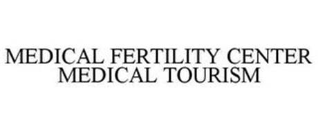 MEDICAL FERTILITY CENTER MEDICAL TOURISM