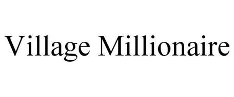VILLAGE MILLIONAIRE