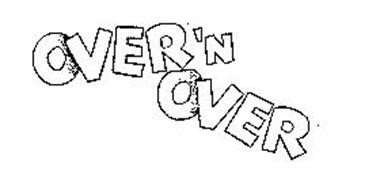 OVER 'N OVER