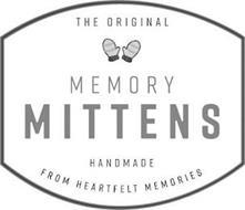 THE ORIGINAL MEMORY MITTENS HANDMADE FROM HEARTFELT MEMORIES