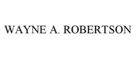WAYNE A.  ROBERTSON