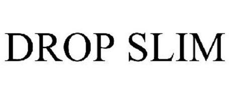 DROP SLIM