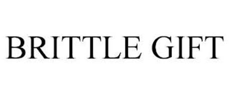 BRITTLE GIFT