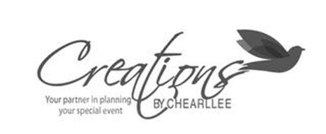 CREATIONS BY CHEARLLEE YOUR PARTNER IN PLANNING YOUR SPECIAL EVENT