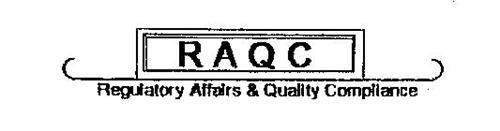 RAQC REGULATORY AFFAIRS & QUALITY COMPLIANCE CONSULTANTS
