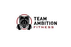 TEAM AMBITION FITNESS