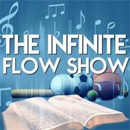 THE INFINITE FLOW SHOW