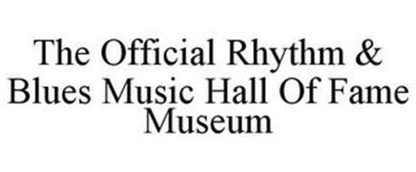THE OFFICIAL RHYTHM & BLUES MUSIC HALL OF FAME MUSEUM