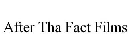 AFTER THA FACT FILMS