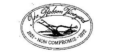 THE ROBSON VINEYARD 1821 - NON COMPROMIS - 1972