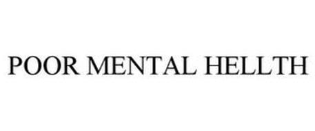 POOR MENTAL HELLTH