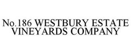 NO.186 WESTBURY ESTATE VINEYARDS COMPANY