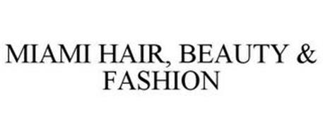 MIAMI HAIR, BEAUTY & FASHION