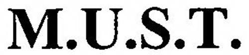 M.U.S.T.
