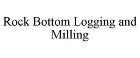 ROCK BOTTOM LOGGING AND MILLING