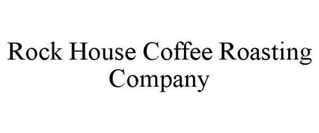 ROCK HOUSE COFFEE ROASTING COMPANY