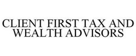 CLIENT FIRST TAX AND WEALTH ADVISORS