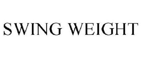 SWING WEIGHT
