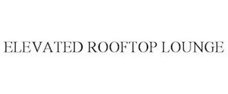 ELEVATED ROOFTOP LOUNGE