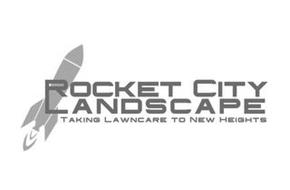 ROCKET CITY LANDSCAPE TAKING LAWNCARE TO NEW HEIGHTS