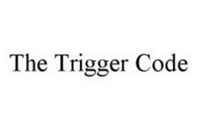 THE TRIGGER CODE