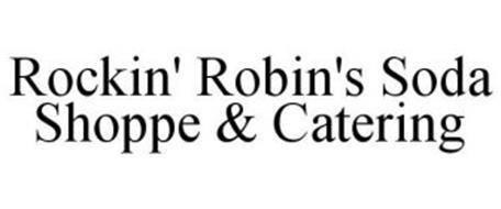 ROCKIN' ROBIN'S SODA SHOPPE & CATERING
