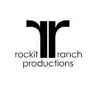 RR ROCKIT RANCH PRODUCTIONS
