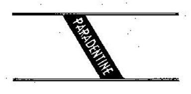 PARADENTINE