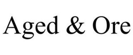 AGED & ORE