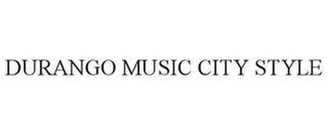 DURANGO MUSIC CITY STYLE