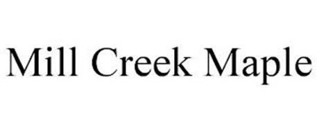 MILL CREEK MAPLE