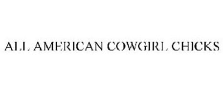 ALL AMERICAN COWGIRL CHICKS