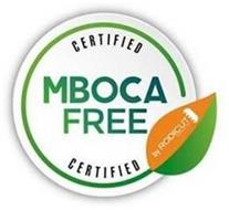 CERTIFIED MBOCA FREE CERTIFIED BY RODICUT