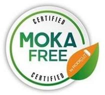 CERTIFIED MOKA FREE CERTIFIED BY RODICUT