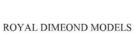 ROYAL DIMEOND MODELS