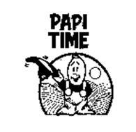 PAPI TIME