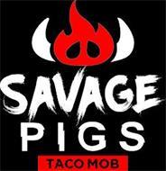 SAVAGE PIGS TACO MOB