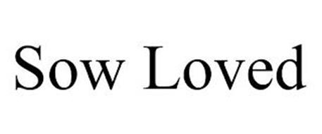 SOW LOVED