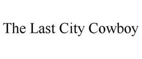 THE LAST CITY COWBOY