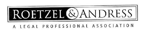 ROETZEL & ANDRESS A LEGAL PROFESSIONAL ASSOCIATION