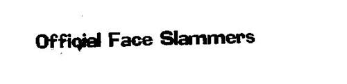OFFICIAL FACE SLAMMERS