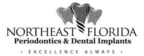 NORTHEAST FLORIDA PERIODONTICS & DENTAL IMPLANTS · EXCELLENCE ALWAYS ·