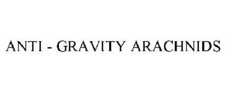 ANTI - GRAVITY ARACHNIDS